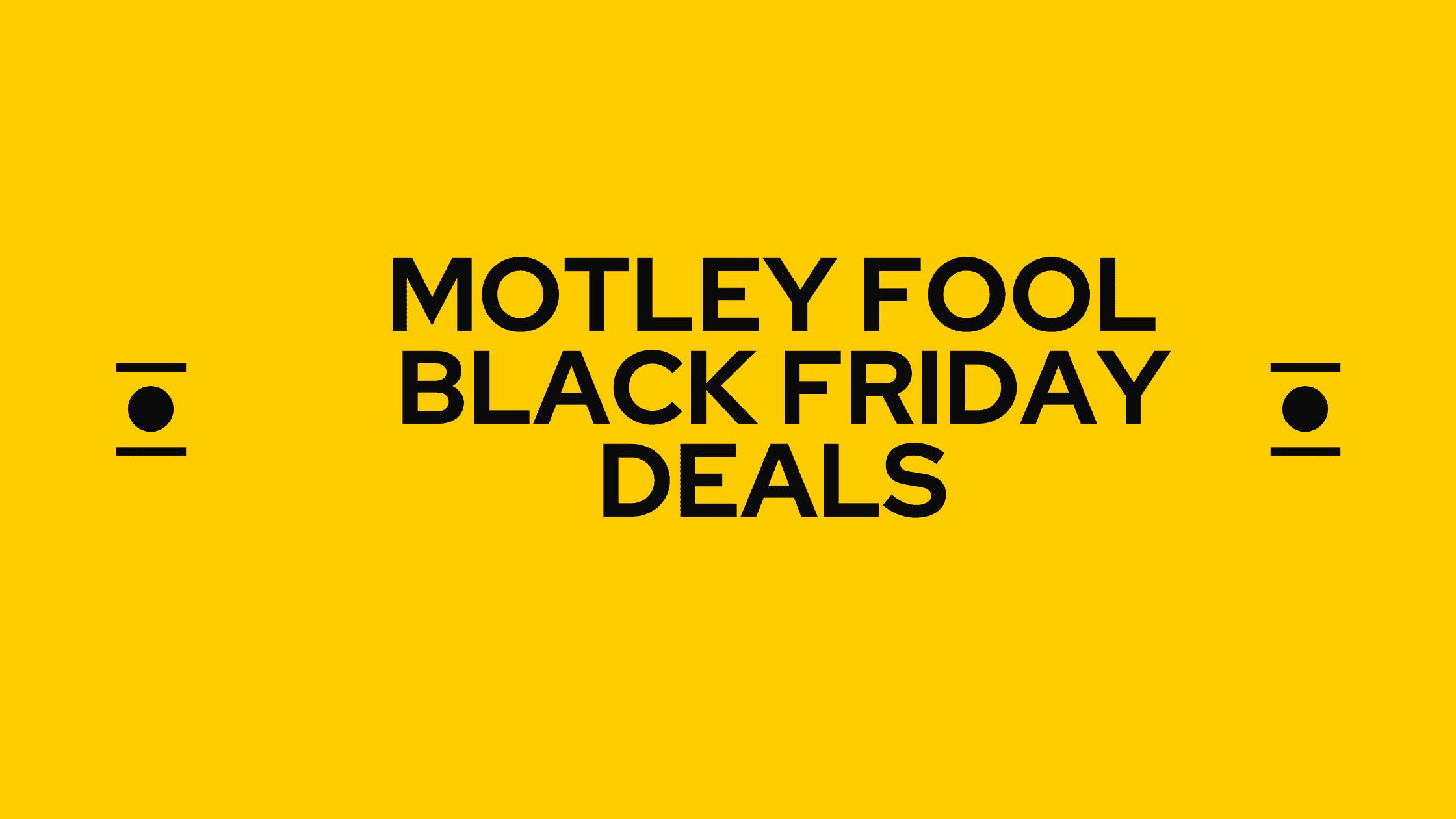 motley fool black friday