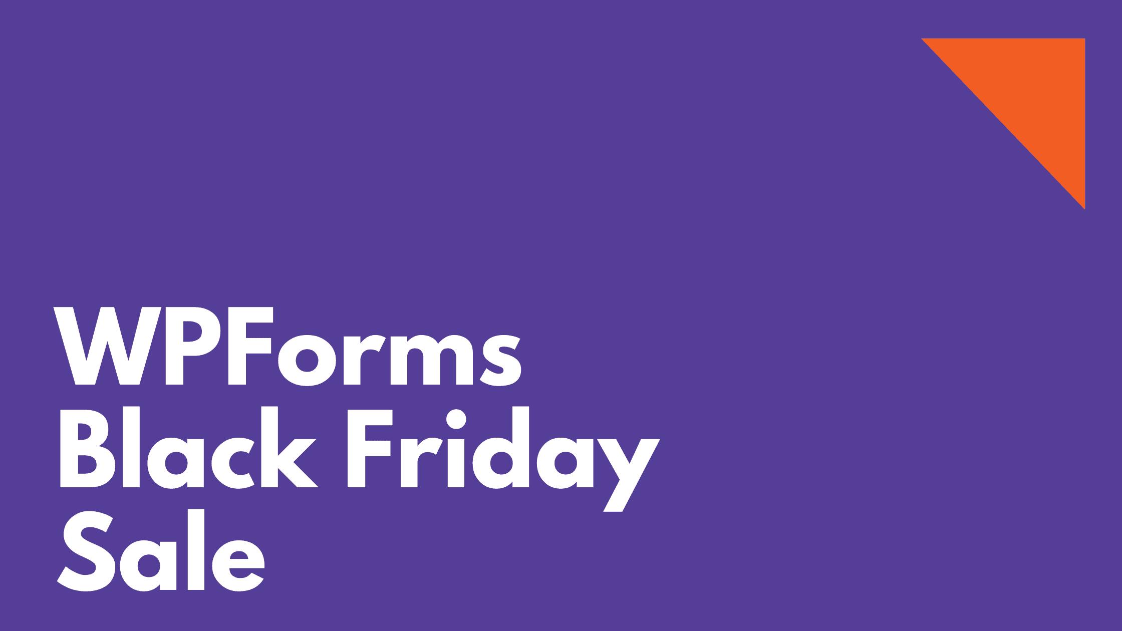 WPForms Black Friday